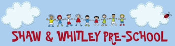 Welcome to Shaw & Whitley Pre-School